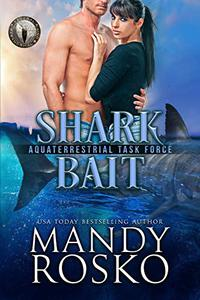 Shark Bait: Federal Paranormal Unit