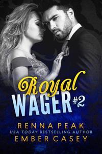 Royal Wager #2