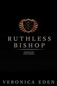 Ruthless Bishop: Dark New Adult High School Bully Romance