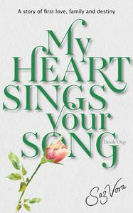 My Heart Sings Your Song