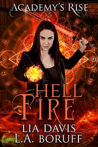 Hell Fire: A Collective World Novel