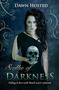 Scythe of Darkness: An Urban Fantasy Novel