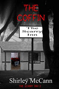 The Coffin: The Scarry Inn Book 2