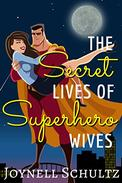 The Secret Lives of Superhero Wives