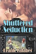Shuttered Seduction