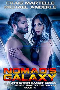 Nomad's Galaxy: A Kurtherian Gambit Series