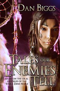 Tales Our Enemies Tell