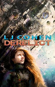 Derelict: Halcyone Space, book 1