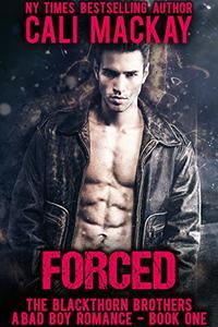 Forced: A Bad Boy Billionaire Romance