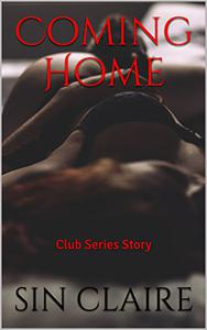 Coming Home: Club Series Story
