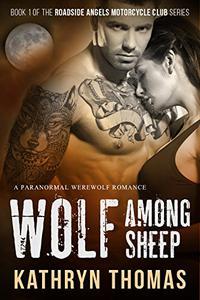 Wolf Among Sheep: A Paranormal Werewolf Romance