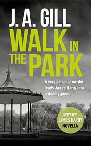 Walk In The Park: A Hardy Crime Thriller Novella