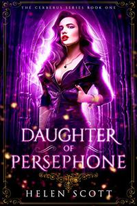 Daughter of Persephone: A Reverse Harem Romance