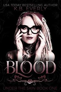 Blood: Under the Skin Book One