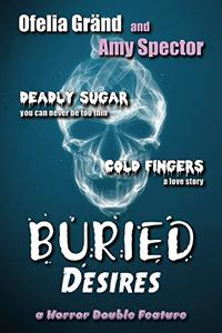 Buried Desires