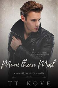 More Than Most: a Something More novella