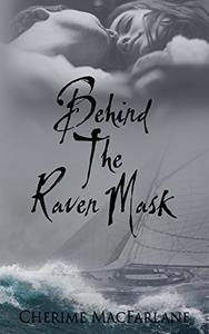 Behind The Raven Mask