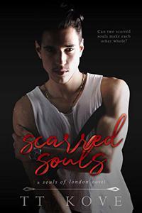 Scarred Souls: a Souls of London novel