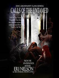 Calls Of The Untamed:
