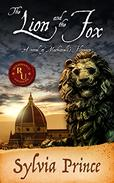The Lion and the Fox: A Novel of Machiavelli's Florence