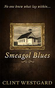 Smeagol Blues