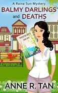 Balmy Darlings and Deaths: A Chinese Cozy Mystery