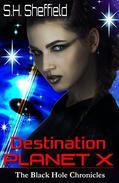 Destination Planet X