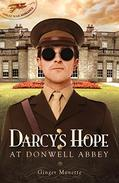 Darcy's Hope at Donwell Abbey: A WW1 Pride & Prejudice Companion Story