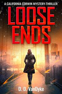 Loose Ends: A Private Investigator Crime and Suspense Mystery Thriller