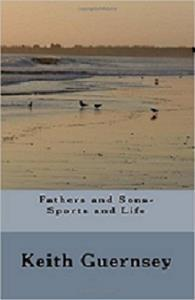 Fathers and Sons-Sports and Life