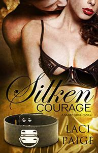 Silken Courage