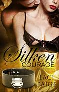 Silken Courage