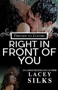 Right in Front of You: