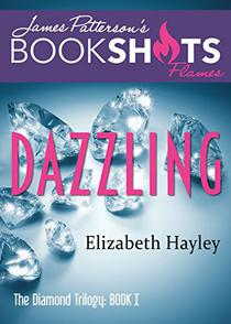 Dazzling: The Diamond Trilogy, Book I