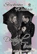 Destined Time: A Love Through Time Novel