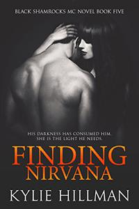 Finding Nirvana: Black Shamrocks MC #5