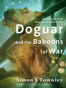 Doguar and the Baboons of War