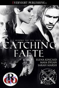 Catching Faete