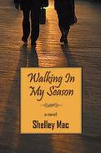 Walking In My Season