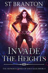Invade The Heights