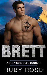 Brett: An Alpha Mountain Climber and Curvy Younger Woman Romance