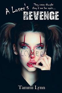A Loser's Revenge