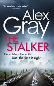 The Stalker: The heart-stopping thriller from one of Glasgow's best crime writers