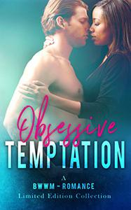 Obsessive Temptation: A BWWM Romance Limited Edition Collection