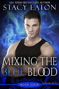 Mixing the Blue Blood