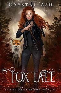 Fox Tale: A Reverse Harem Shifter Romance