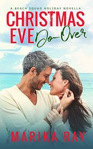 Christmas Eve Do-Over: A Holiday Novella