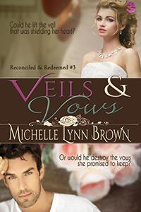 Veils and Vows