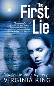 The First Lie (The Mysteries of Selkie Moon)