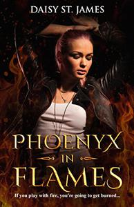 Phoenyx in Flames: Adult Paranormal Romance - Book One in The Phoenyx Series